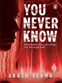 9789386815729 - Verma, Akash: You Never Know (eBook, ePUB) - पुस्तक