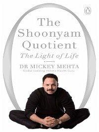 9789386815736 - Mehta, Mickey: The Shoonyam Quotient (eBook, ePUB) - पुस्तक