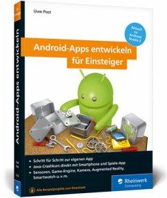Android-Apps entwickeln für Einsteiger - Post, Uwe