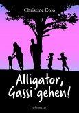 Alligator, Gassi gehen! (eBook, ePUB)
