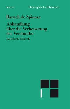 Abhandlung über die Verbesserung des Verstandes (eBook, PDF) - Spinoza, Baruch De