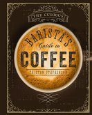 The Curious Barista's Guide to Coffee (eBook, ePUB)