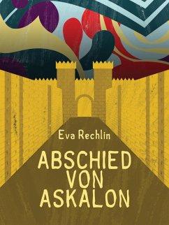 9788711754245 - Rechlin, Eva: Abschied von Askalon (eBook, ePUB) - Bog