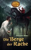 Die Berge der Rache / Karl Mays Magischer Orient Bd.4 (eBook, ePUB)