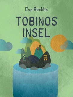 9788711754405 - Rechlin, Eva: Tobinos Insel (eBook, ePUB) - Bog