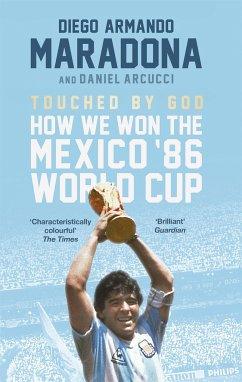 Touched by God - Maradona, Diego; Arnucci, Daniel
