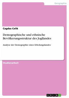 Demographische und ethnische Bevölkerungsstruktur des Jogllandes