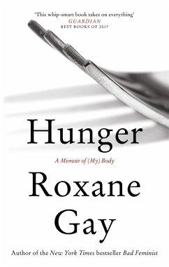 Hunger - Gay, Roxane