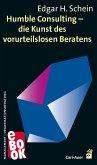 Humble Consulting – Die Kunst des vorurteilslosen Beratens (eBook, PDF)