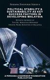 Political Stability and Sustainability as Key Success Factors in Developing Malaysia (Perdana Discourse Series, #4) (eBook, ePUB)