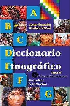 Diccionario etnográfico (eBook, ePUB) - Guanche, Jesús; Corral, Carmen