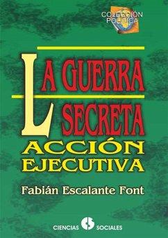 La guerra secreta (eBook, ePUB)