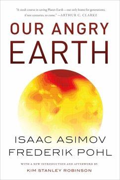 Our Angry Earth (eBook, ePUB) - Asimov, Isaac; Pohl, Frederik