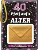 Pfeiff aufs Alter Frauen 40 mit Umschlag