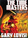 The Time Masters: Jon Kirk of Ares, Book 5 (eBook, ePUB)