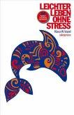 Leichter leben ohne Stress
