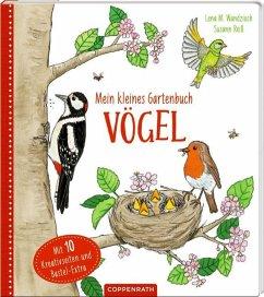 Mein kleines Gartenbuch: Vögel