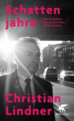 Schattenjahre (eBook, ePUB) - Lindner, Christian