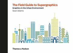 The Field Guide to Supergraphics - Adams, Sean