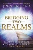 Bridging Two Realms
