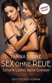 Sex ohne Reue - Scharfe Ladies, keine Grenzen (eBook, ePUB)