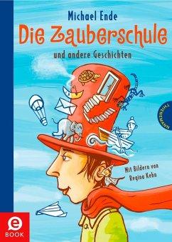 Die Zauberschule (eBook, ePUB) - Ende, Michael