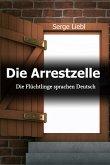 Die Arrestzelle (eBook, ePUB)