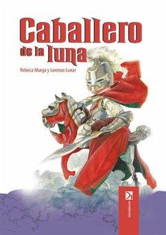 Caballero de la luna (eBook, ePUB)