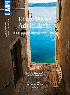 DuMont BILDATLAS Kroatische Adriaküste (eBook, PDF) - Wengert, Veronika