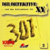 Die Detektive XY, Folge 3: ...und das Schließfach 301 (MP3-Download)