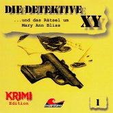 Die Detektive XY, Folge 1: ...und das Rätsel um Mary Ann Bliss (MP3-Download)