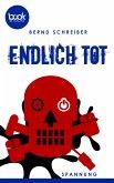 Endlich tot (Kurzgeschichte, Krimi) (eBook, ePUB)