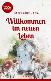 Willkommen im neuen Leben (Kurzgeschichte, Liebe) (eBook, ePUB)