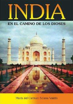 India en el camino de los dioses (eBook, ePUB)