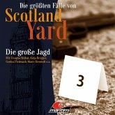 Die größten Fälle von Scotland Yard, Folge 29: Die große Jagd (MP3-Download)