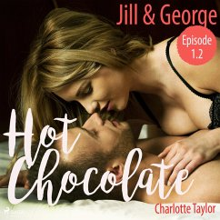 9788711781050 - Taylor, Charlotte: Jill & George - Hot Chocolate (L.A. Roommates), Episode 1.2 (Ungekürzt) (MP3-Download) - Bog