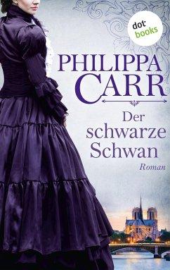 Der schwarze Schwan: Die Töchter Englands - Band 16 (eBook, ePUB)