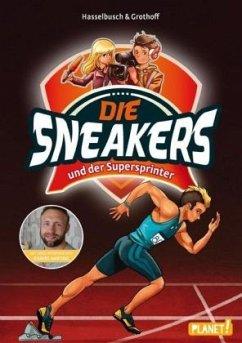 Die Sneakers und der Supersprinter / Die Sneakers Bd.2 (Mängelexemplar) - Hasselbusch, Birgit; Grothoff, Stefan