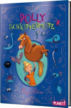 Polly Schlottermotz Bd.1 (Mängelexemplar) - Astner, Lucy