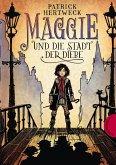 Maggie und die Stadt der Diebe (Mängelexemplar)