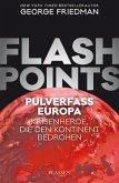 Flashpoints - Pulverfass Europa (Mängelexemplar)