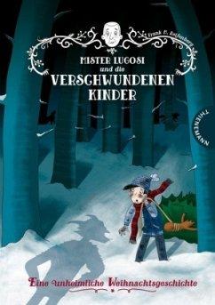 Mister Lugosi und die verschwundenen Kinder (Mängelexemplar) - Reifenberg, Frank M.