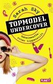 Geheimwaffe: roter Lippenstift / Topmodel undercover Bd.1 (Mängelexemplar)