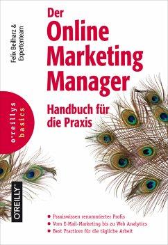 Der Online Marketing Manager (eBook, PDF) - Beilharz, Felix; Probst, Anke; Kratz, Karl; Kopp, Olaf; Kattau, Nils