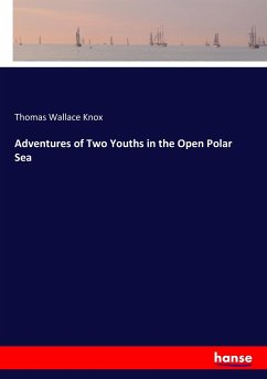 Adventures of Two Youths in the Open Polar Sea