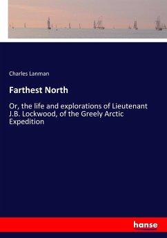 Farthest North - Lanman, Charles