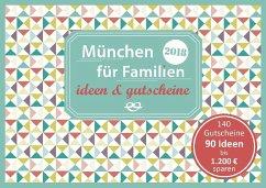 München für Familien - ideen & gutscheine 2018