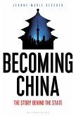 Becoming China (eBook, ePUB)