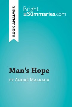 Mans Hope by Andre Malraux (Book Analysis)