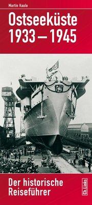 Ostseeküste 1933-1945 - Kaule, Martin